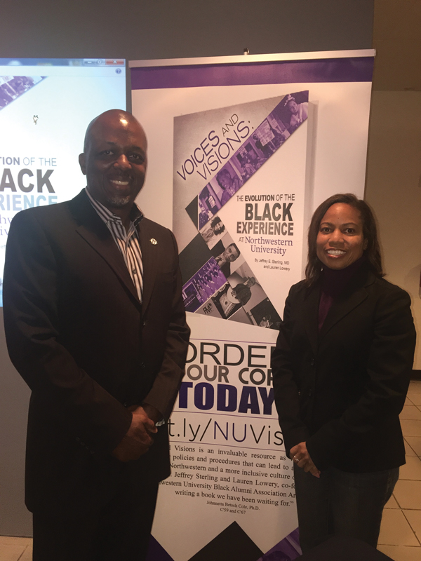 "Jeffrey Sterling (Weinberg '85) and Lauren Lowery (McCormick '89). Their book, ""Voices and Visions: The Evolution of the Black Experience at Northwestern University"" is a collection of narratives from black alumni, staff and faculty documenting their time at NU."