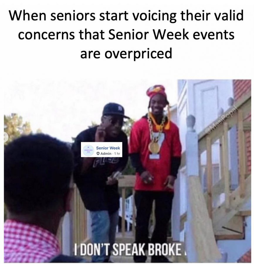 A meme on Northwestern's meme page making fun of Senior Week pricing. The high prices of some of the Senior Week events have caused students to become angry and plan their own activities instead.