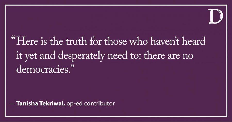 Tekriwal: There Are No Democracies