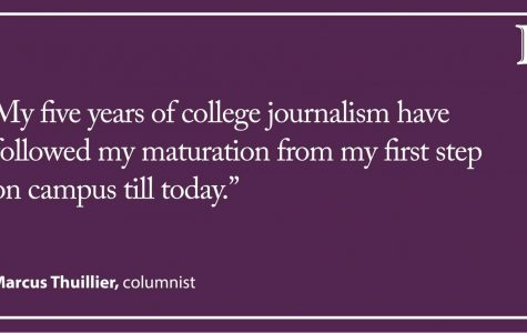 Thuillier: A farewell to journalism, my greatest college adventure