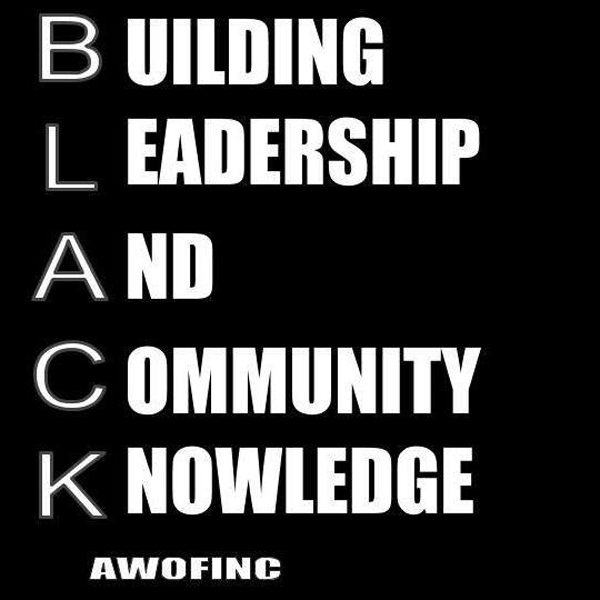 The BLACK MEN's group is an initiative of A Work of Faith Ministries, Inc. BLACK stands for Building Leadership and Community Knowledge.