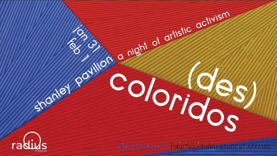 "Graphic for ""Descoloridos: A Night of Student Activism."" The event will feature work from Latinx student artists on campus."