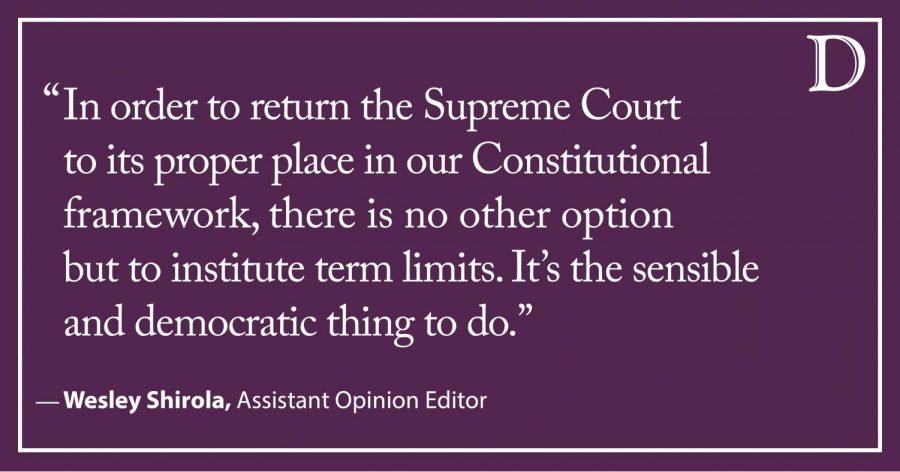 Shirola: Supreme Court Justices need term limits