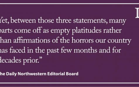 Editorial: Amid protests against police brutality, Northwestern administrators need to break tradition of empty statements
