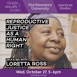 A flyer announcing that activist and professor Loretta Ross spoke Wednesday over Zoom about reproductive justice, a term she coined in 1994. Ross smiles in a headshot.