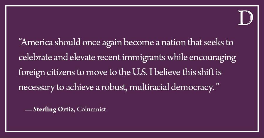 Ortiz: America should celebrate, elevate and encourage immigrants